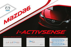 The new 2014 Mazda 6 has a plethora of safety  technologies on-board through the i-ACTIVSENSE denomination. These technologies are designed with active safety in mind to eliminate or further reduce the risks of collisions.