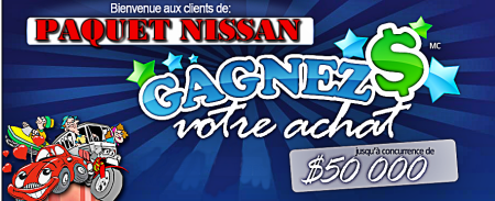 GAGNEZ VOTRE ACHAT CHEZ PAQUET NISSAN  LVIS, QUBEC