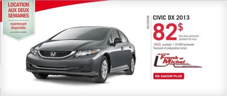 CIVIC 2013  82$/2 semaines chez Honda d'Auto Frank et Michel!