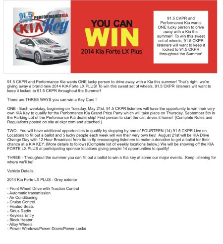 Win a 2014 Kia Forte with 91.5 and Performance Kia in Thunder Bay