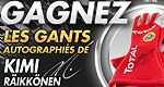 Contest: Your chance to win Kimi Raikkonen's signed driving gloves!
